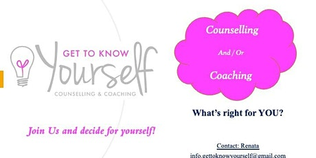 """""""Counselling or Coaching- What's right for you?"""" tickets"""