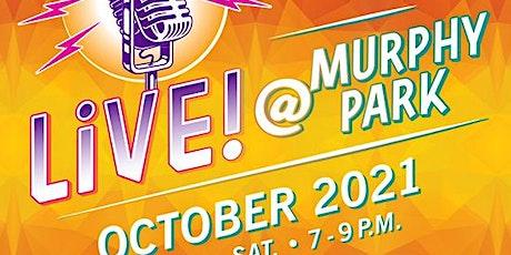 LiVE! @ Murphy Park tickets