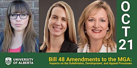 Bill 48 Amendments to the MGA: Subdivision, Development, & Appeal Processes tickets