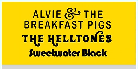 ALVIE & THE BREAKFAST PIGS with The Helltones and Sweetwater Black tickets