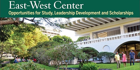 East-West Center Funding & Education Programs Info Sessions tickets