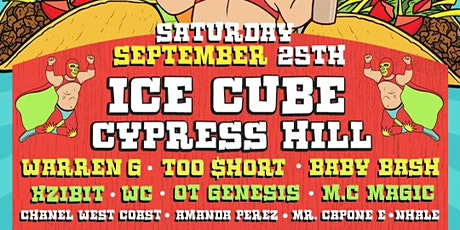 Fiesta de Tacos w/ Ice Cube, Cypress Hill, Warren G, Xzibit, Too Short more tickets