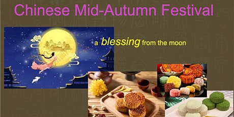 Online Presentation – The Celebration of Chinese Mid-Autumn Festival tickets