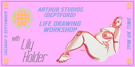 DEPTFORD* Life Drawing with Lily Holder (In Person and Live Streamed) tickets