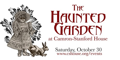 The Haunted Garden at Camron-Stanford House tickets