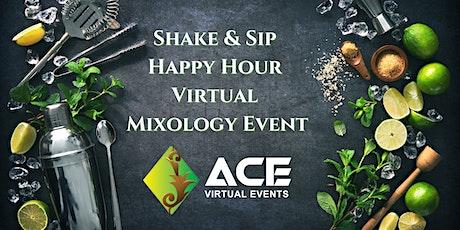 Virtual Mixology Event: Shake & Sip Happy Hour biglietti