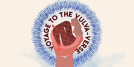 Strip & Two Lips Presents: Voyage to the Vulva-verse Art Exhibition tickets
