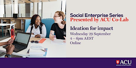 Social Enterprise Series - Ideation for impact tickets