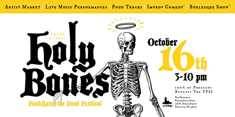The 3rd Annual Holy Bones Festival tickets