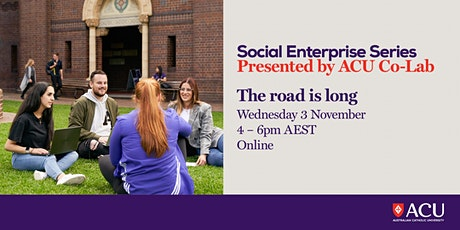 Social Enterprise Series - The road is long tickets