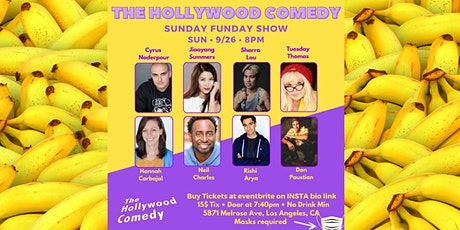Sunday Funday Show - The Hollywood Comedy Friday 9/26 @ 8pm tickets