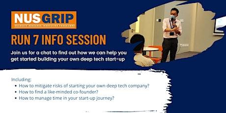NUS GRIP Run 7 Info Session 23 Sep (12pm - 1pm) tickets
