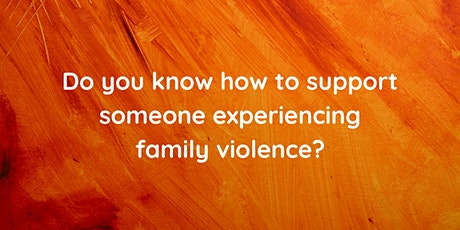 Understanding and Responding to Family Violence tickets