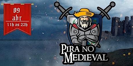 Pira no medieval II - o retorno ingressos