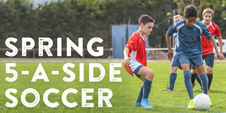 Spring 5-A-Side Soccer tickets