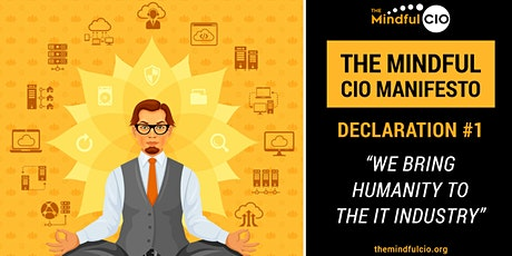 The Mindful CIO RoundTable Series | #1 We bring humanity to the IT industry tickets