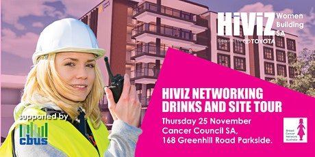 HIVIZ NETWORKING DRINKS AND SITE TOUR tickets