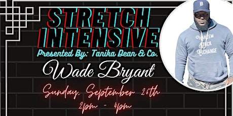 Wade Bryant Stretch Class tickets