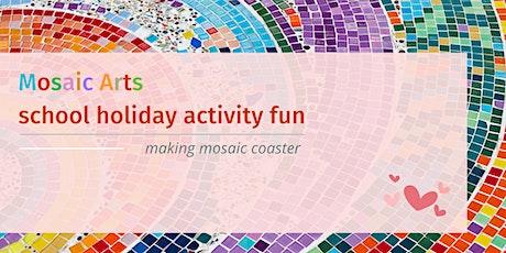 Mosaic Arts - Making Mosaic Coasters tickets