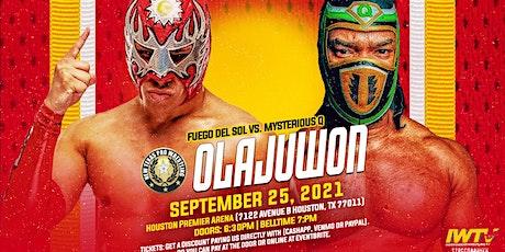 "New Texas Pro Wrestling Presents: ""Olajuwon"" tickets"