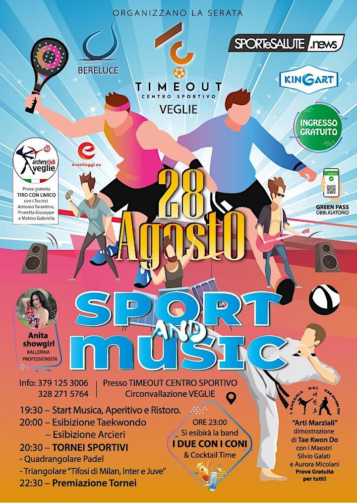 Immagine Sport & Music Sabato 28 Agosto al Centro sportivo Timeout di VEGLIE