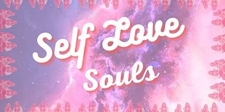 Self Love Souls tickets