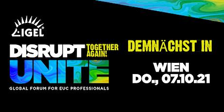 DISRUPT Unite Roadshow - Wien Tickets