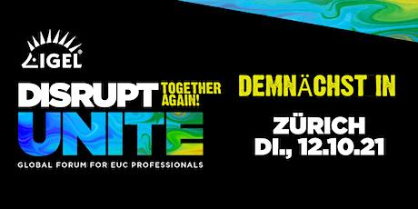 DISRUPT Unite Roadshow - Zürich tickets