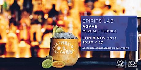 Spirits Lab // Agave biglietti