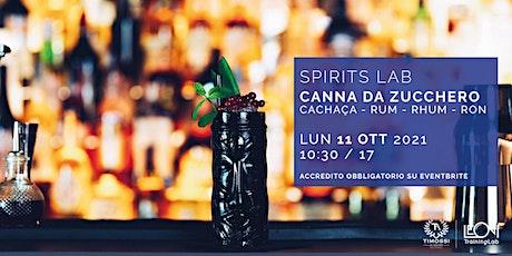 Spirits Lab // Canna da Zucchero biglietti