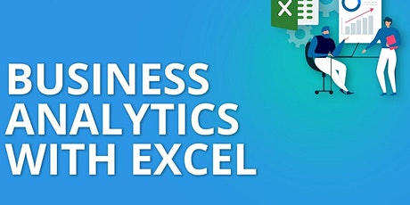 SEMINAR ON BUSINESS ANALYTICS WITH EXCEL tickets
