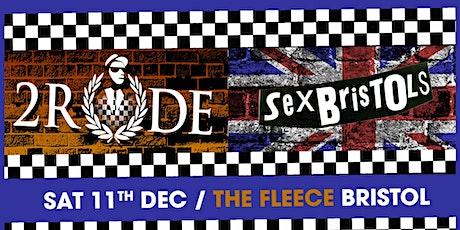 2 Rude + The Sex Bristols tickets