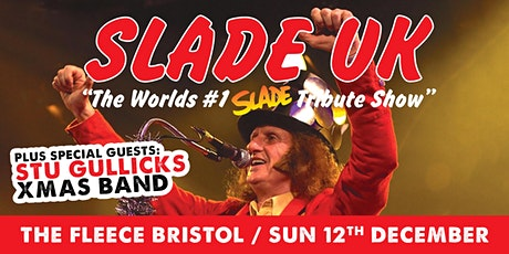 Slade UK + Stu Gullick's Xmas Band tickets
