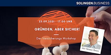 Versicherungs Workshop: Gründen, aber sicher! Tickets