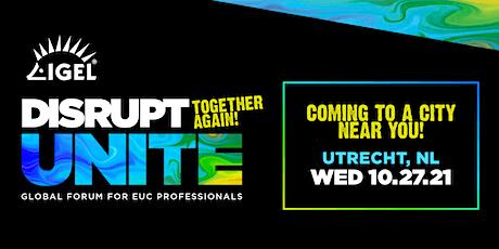 DISRUPT Unite Roadshow - Utrecht tickets