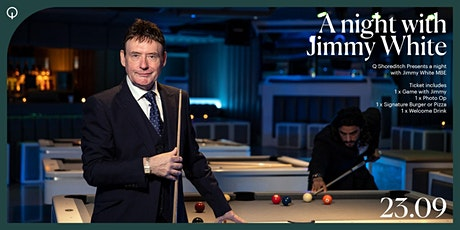 Q Shoreditch presents a night with Jimmy White tickets