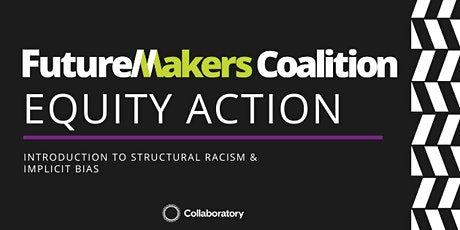 Introduction to  Structural Racism & Implicit Bias tickets