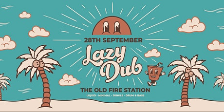 Lazy Dub - Free Freshers Rave tickets