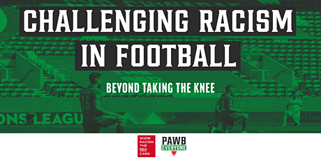 Challenging Racism in Football: Beyond Taking the knee tickets