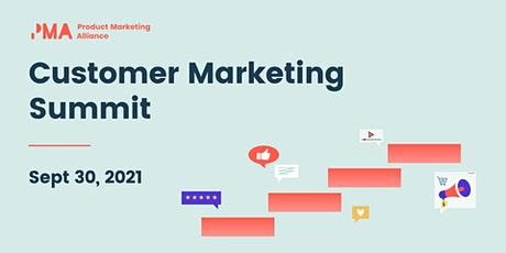 Customer Marketing Summit tickets