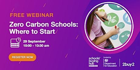 Zero Carbon Schools: Where to Start tickets