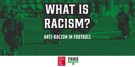 What is Racism? - Anti-Racism in Football tickets