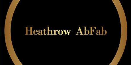 Heathrow AbFab Friday Couples & Ladies tickets