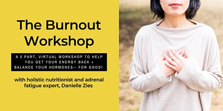 5 Part Workshop for Overcoming Burnout tickets