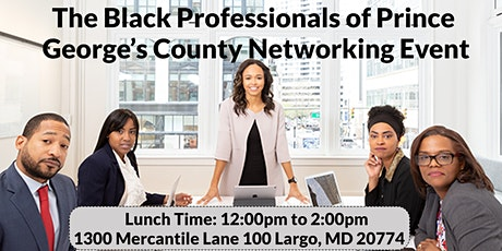 The Black Professionals of Prince George's County Online Networking Event tickets