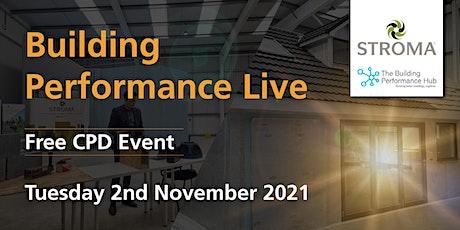 Building Performance Live: Autumn 2021 tickets
