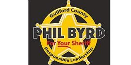 Phil Byrd for Guilford County Sheriff tickets