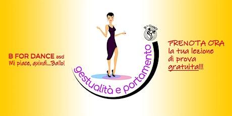 Corso di Gestualità e Portamento: prenota la prova gratuita 18_9 MEDA 17.00 biglietti