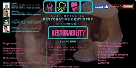 Key Topics in Restorative Dentistry presents the Restorability Symposium tickets
