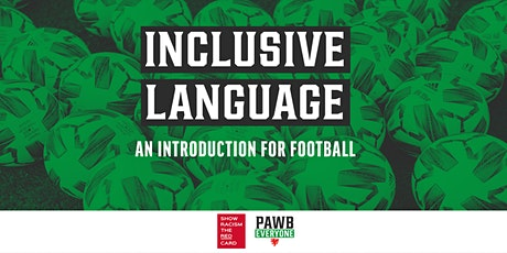 Inclusive Language - An Introduction for Football tickets